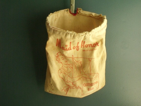 "Clothespin Bag ""Maid of Honor"" Sears Roebuck"
