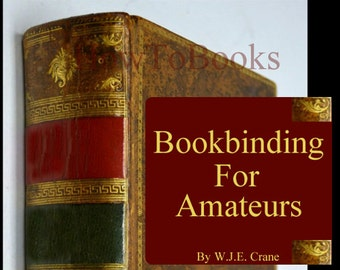 Learn How To Do Your Own Bookbinding What Tools To Use and Step By Step Instructions