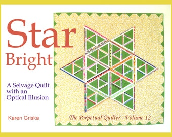 Star Bright Selvage Quilt Pattern, PDF Quilt Pattern, Upcycle, Recycle, qtm, Unique Quilt