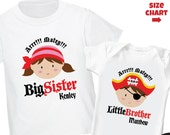 Pirate Big Sister Shirt & Pirate Little Brother Shirt or Bodysuit - 2 Personalized Sibling Pirate Shirts