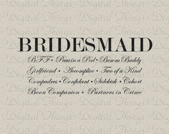 Bridesmaid Definition Wedding Bachelorette Party Bridal Party Printable Digital Download for Iron on Transfer Tote Pillow Tea Towel DT332