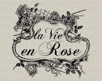 French Script Words La Vie En Rose Wall Decor Art Printable Digital Download for Iron on Transfer Fabric Pillows Tea Towels DT961