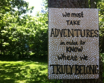 Painted Quote Canvas - Adventures - Gold - White - Black