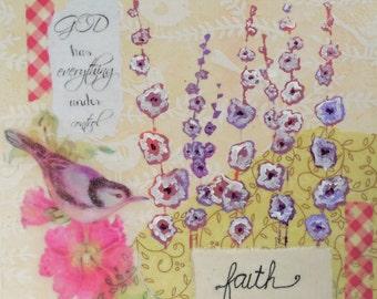 Original Mixed Media Collage Inspirational Art, FAITH  bird,  flowers 8x8 square home decor