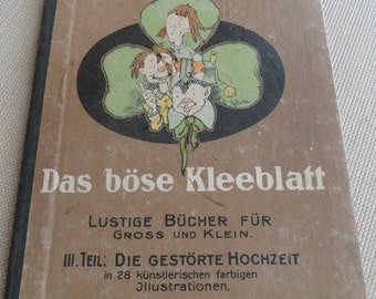 311)  Lithographs German Book  Fix, Nix und Trix Das Bose Kleeblatt Die Gestorte Hochzeit The Angry Cloverleaf  The Disrupted Wedding