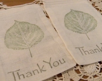 Set of 10 Hand stamped Aspen Leaf Thank You Wedding Party Muslin Gift Favor Bags100% organic made in america