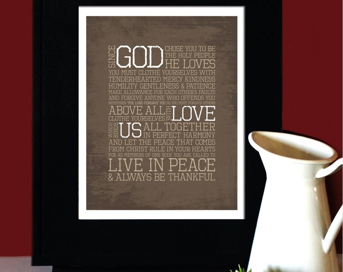"""Colossians 3:12-15, LOVE, Inspirational Quote, """"God Love Us"""", Wedding Verse, Subway Art. UNFRAMED."""