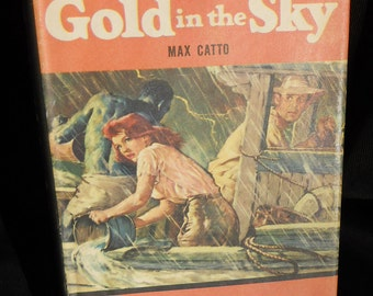 Reading-for-Men series 1958 first edition, Gold in the Sky by Max Catto, vintage book of manly stories!