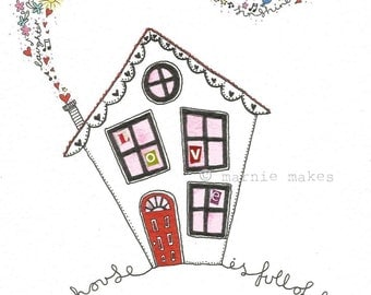 This House Is Full Of Love -  Giclee Print