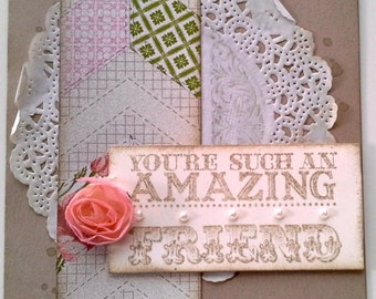 Handmade, 3-Dimensional, Stamped and Embossed Card for a Friend