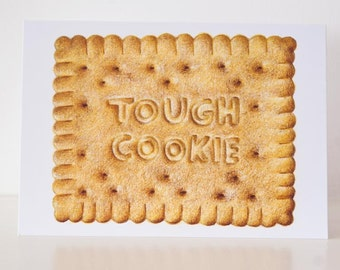 Greeting card 'tough cookie'