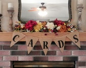 "Burlap Banner Garland Bunting Rustic Wedding - ""CARDS"" Customize your Banner Colors and Wording"