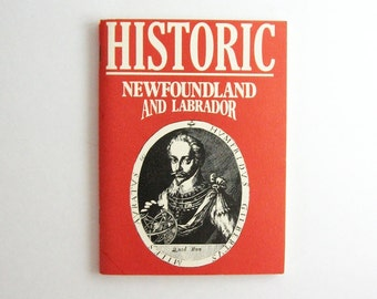 Historic Newfoundland and Labrador - Vintage Orange Paperback Book - Canadian History NFLD Souvenir Travel Guide Illustrated Book Road Trip