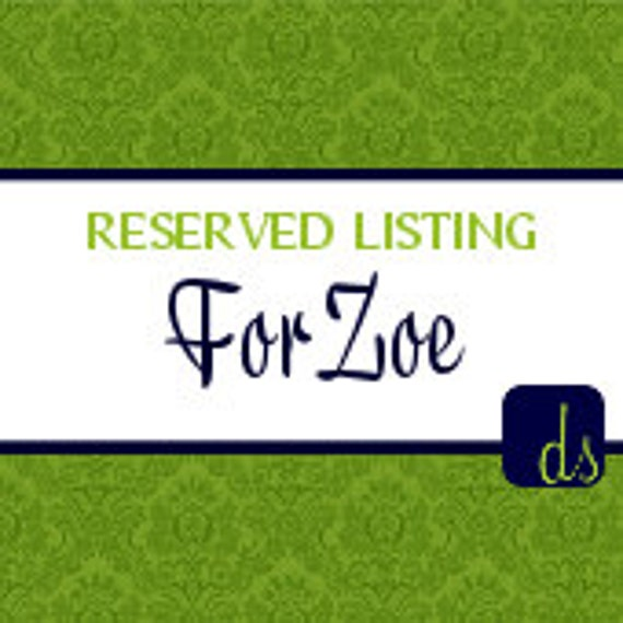 DEPOSIT ONLY listing for ZOE