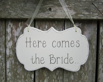 "Wedding Sign, Hand Painted Wooden Cottage Chic Flower Girl / Ring Bearer Sign, ""Here Comes the Bride"""