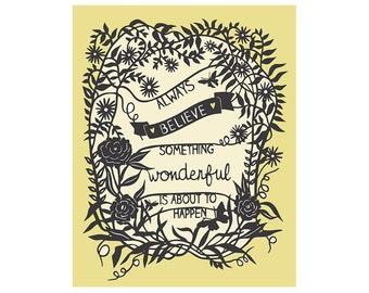 Inspirational Quote - Always Believe - Print of Original Papercut - 8x10 Print