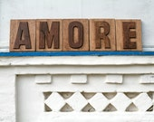Writing  AMORE _love_ separate carved letters letter press style cool decor LARGE