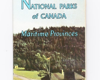 National Parks of Canada - 50s Travel Booklet - Bay of Fundy, PEI, Cape Breton Isl
