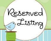 Reserved Listing for Amanda