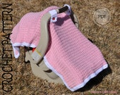 CROCHET PATTERN - Baby-licious Car Seat Canopy / Blanket