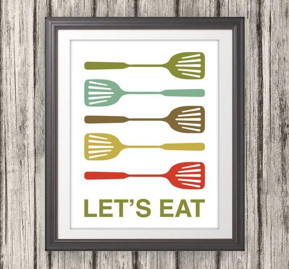 Spatula Print, Spatula Poster, Kitchen Poster, Mid Century Art, Kitchen Print, Kitchen Art, Retro - Spatula Lets Eat Kitchen Quote - 11x14