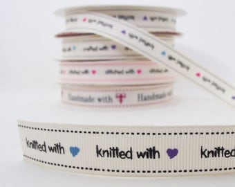 Knitted with love grosgrain ribbon. 16mm wide. 5 metres