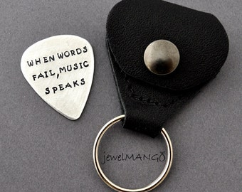 Guitar Pick with leather case, Hand Stamped Personalized Guitar Pick, musician, music lover gifts, when words fail, music speaks