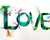 Love - green and blue letters  - Original watercolor painting - 9 in x 12 in