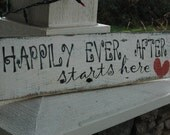 Happily Ever After  PAINTED rustic wood sign