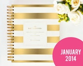 JANUARY 2014 - 2015 GOLD Day Designer - A Yearly Strategic Planner & Daily Agenda for the Creative Entrepreneur