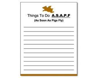 "Things To Do As Soon As Pigs Fly Notepad 4.25"" x 5.5"" Brown and Black"