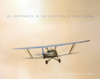 Go Confidently in the Direction of Your Dreams - Airplane Blue Sepia Sky Pilot Inspirational Quote Boys Room Decor Photo