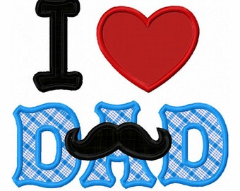 Instant Download I Love DAD Applique Machine Embroidery Design NO:1329