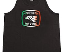 Hecho en Mexico  / Mens Tank top or Sleeveless T-shirt