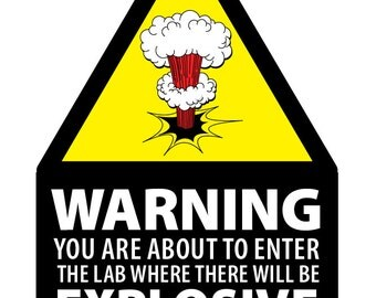 Science Party • Welcome and Warning Signs • 8.5 x 11 • printed