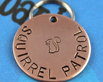 Dog Name Tag - Handstamped Copper Pet Tag - Personalized Pet ID Tag - Squirrel Patrol