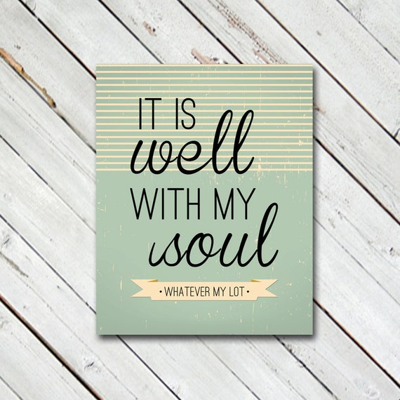 Well With My Soul // Print