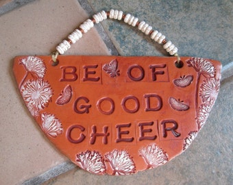 Stamped Terracotta Pottery Sign - Be of Good Cheer, Cream Magnesite Beads, Copper Heishi, John 16:33, Inspirational, hiddenfirepottery