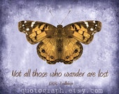 Not All Those Who Wander Are Lost - 8x10 print - Lilac Textured Butterfly Distressed Home Decor Wall Art Poster Quote