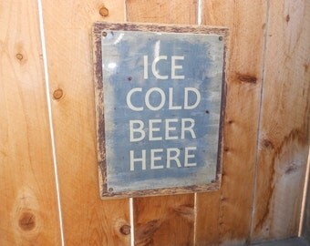 Ice Cold Beer Here Recycled wood framed steel street sign