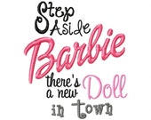 Step Aside Barbie Embroidery Design INSTANT DOWNLOAD
