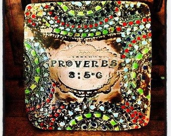 Ceramic Tile with Proverbs 3:5-6 stamped