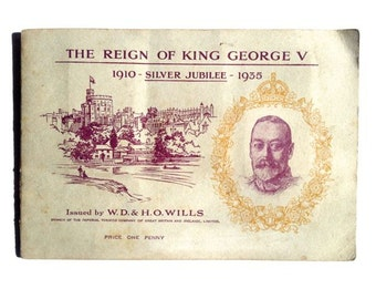 An Album of The Reign of King George V, cigarette cards book, WD & HO Wills, 1935, Silver Jubilee, book no. 9642
