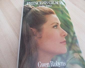Vintage Princess Grace 1929-1982 by Gwen Robyns Biography