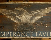 Custom hand painted and distressed 18th c. type tavern sign