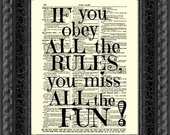 If you obey all the rules, you miss all the fun Katharine Hepburn Quote, 1897 Dictionary Page, Wall Decor, Art Print, Upcycled Book Art