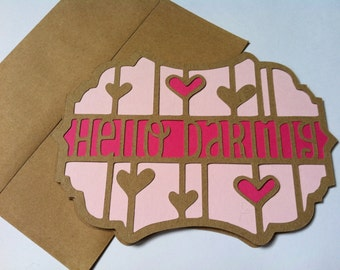 Hello Darling Card ~ Birthday ~ Anniversary ~ Thinking of You ~ Valentine's Day