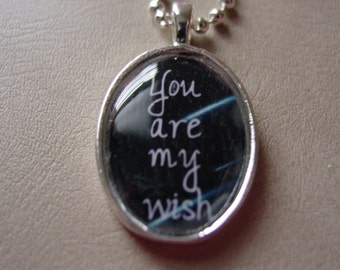 You Are My Wish necklace
