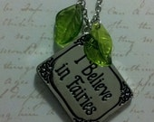 I Believe in Fairies Faery necklace