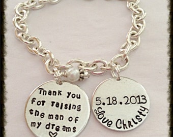 Thank you for raising the man of my dreams bracelet with 2nd disk